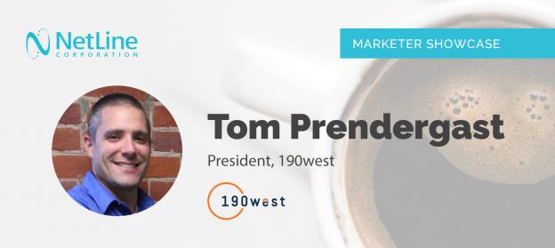 Tom Prendergast 190west NetLine Marketer Showcase