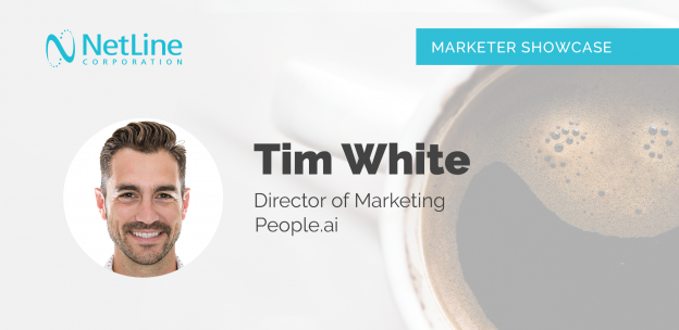 NetLine Marketer Showcase featuring Tim White of People.ai