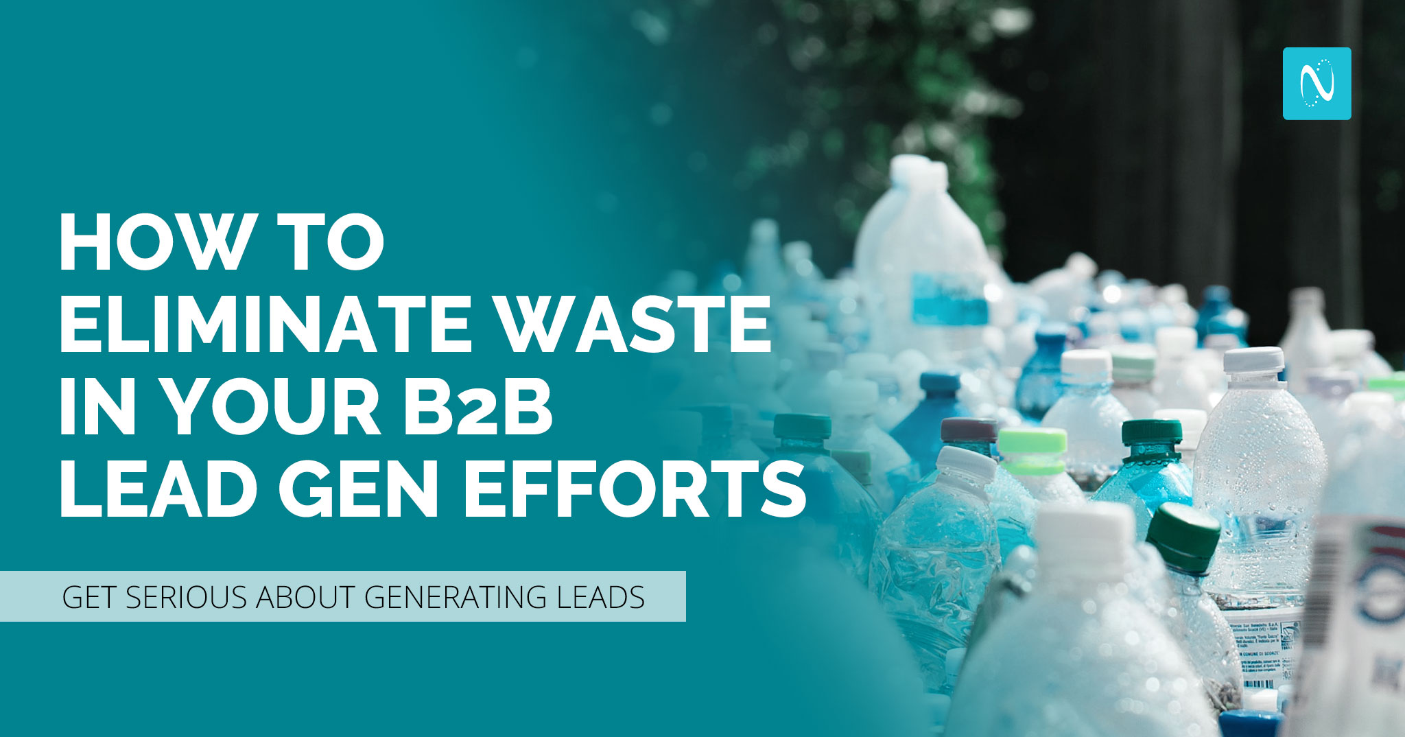 Traditional B2B lead gen and single use plastics have a lot in common: waste.